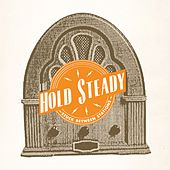Stuck Between Stations - EP by The Hold Steady