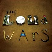 The Loud Wars by So Many Dynamos
