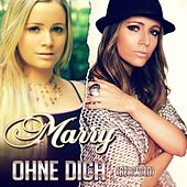 Play & Download Ohne Dich (Reloaded) by Marry | Napster