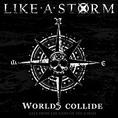 Worlds Collide: Live from the Ends of the Earth (Live in the U.S) by Like A Storm