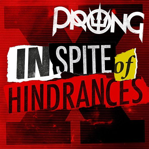 Play & Download In Spite Of Hindrances by Prong | Napster