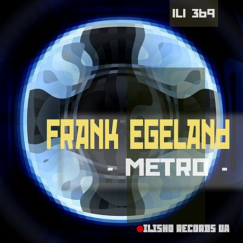 Play & Download Metro by Frank Egeland | Napster