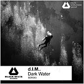 Dark Water by D.I.M.