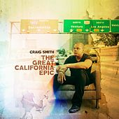 Play & Download The Great California Epic by Craig Smith | Napster