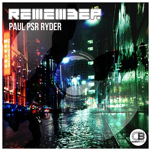 Remember EP by Paul Psr Ryder