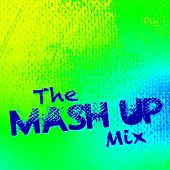 The Mash Up Mix by Mash Up