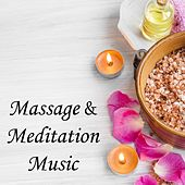 Play & Download Massage & Meditation Music by Massage Music | Napster