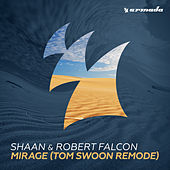 Play & Download Mirage (Tom Swoon Remode) by Shaan | Napster