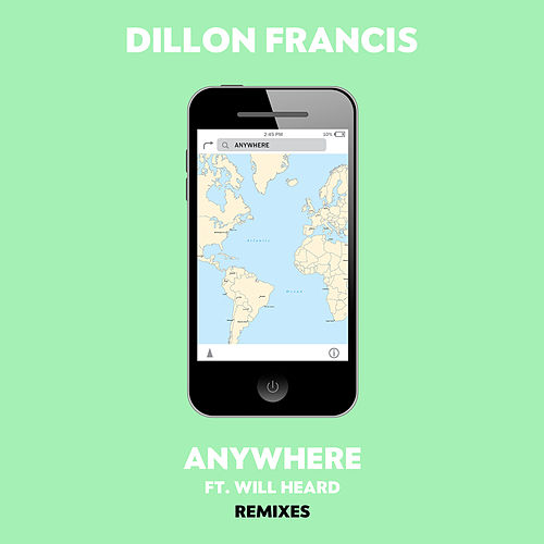 Play & Download Anywhere (Remixes) by Dillon Francis | Napster