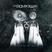 Play & Download Swear by the Moon by The Stompcrash | Napster