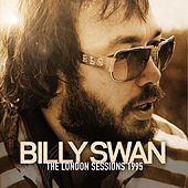 The London Sessions 1995 by Billy Swan