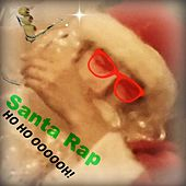 Santa Rap (Ho Ho Oooooh!) [feat. Dave Rice] by Bree