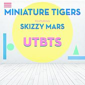 Used to Be the Shit (feat. Skizzy Mars) by Miniature Tigers