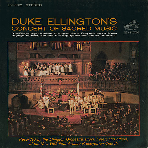 Concert of Sacred Music by Duke Ellington