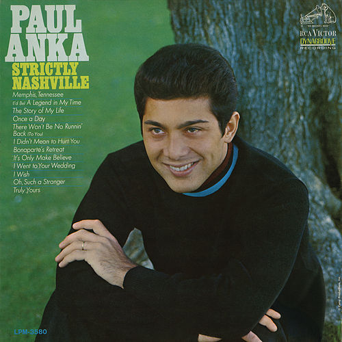 Strictly Nashville by Paul Anka