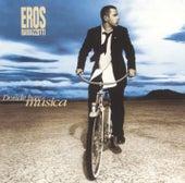 Donde Hay Musica by Eros Ramazzotti