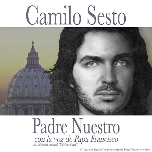 Play & Download Padre Nuestro by Camilo Sesto | Napster