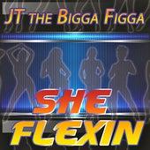 Play & Download She Flexin by JT the Bigga Figga | Napster