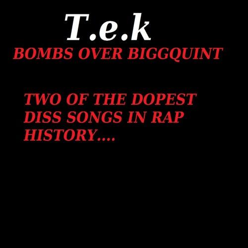 Bombs Over Bigg Quint (Bigg Quint, Les G & 9Milli Diss) by Tek