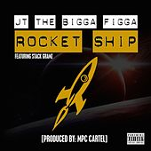 Play & Download Rocket Ship (feat. Stack Gramz) by JT the Bigga Figga | Napster