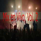 Play & Download Mix en Vivo, Vol. 2 by Various Artists | Napster