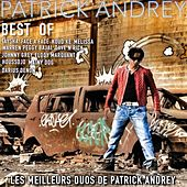 Play & Download Best Of (Les meilleurs duos de Patrick Andrey) by Various Artists | Napster