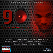 Blaqk Sheep Music Presents: 90 Degrees of Dancehall Vol. 3 by Various Artists