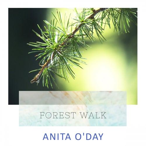 Forest Walk von Anita O'Day