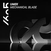 Play & Download Mechanical Blade by Umek | Napster