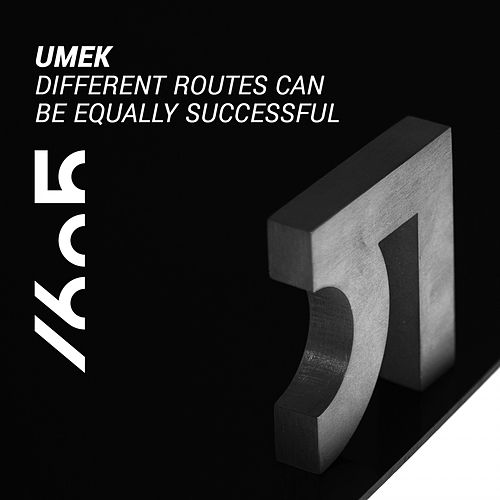 Play & Download Different Routes Can Be Equally Successful by Umek | Napster