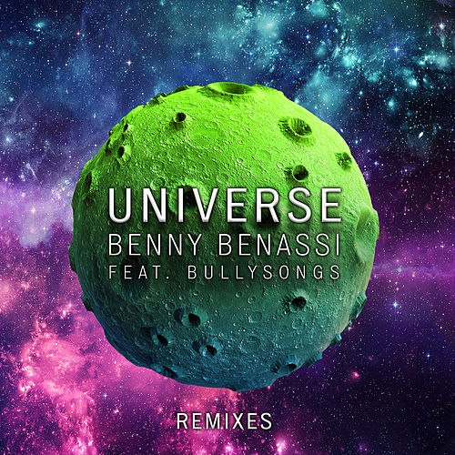 Play & Download Universe by Benny Benassi | Napster