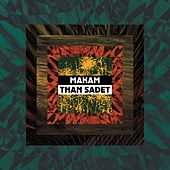 Than Sadet by Makam