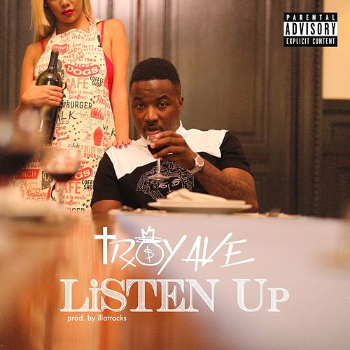 Play & Download Listen Up by Troy Ave | Napster