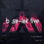 Play & Download B Se-Lek Tive London, Vol. 2 by Various Artists | Napster