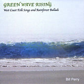 Play & Download Green Wave Rising by Bill Perry | Napster