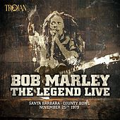 Play & Download The Legend Live - Santa Barbara County Bowl: November 25th 1979 by Bob Marley | Napster