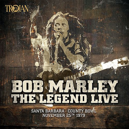 The Legend Live - Santa Barbara County Bowl: November 25th 1979 by Bob Marley
