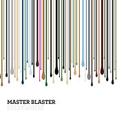Everywhere by Master Blaster
