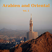 Play & Download Arabien and Oriental Volume 2 by Various Artists | Napster