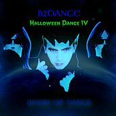 Halloween Dance IV - Dawn of Dance by B2DANCE