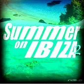 Summer on Ibiza 2 by Various Artists