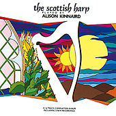 Play & Download The Scottish Harp by Alison Kinnaird | Napster