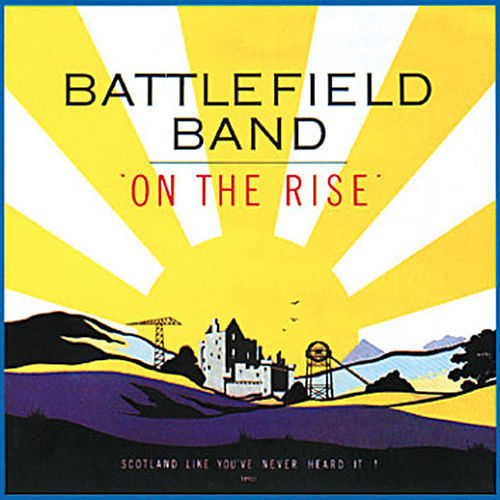 Play & Download On The Rise by Battlefield Band | Napster