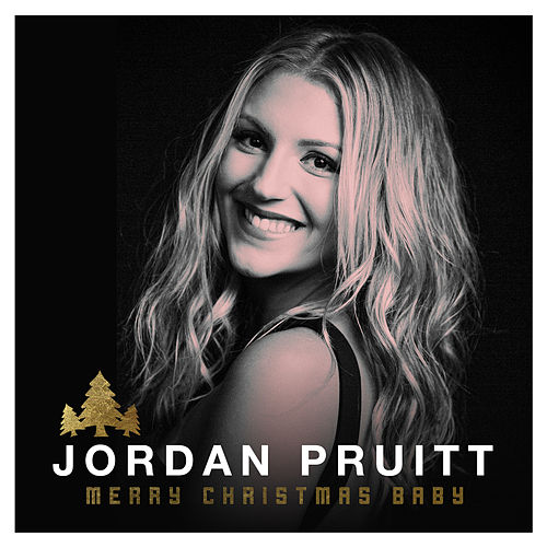 Play & Download Merry Christmas Baby by Jordan Pruitt | Napster