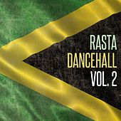Play & Download Rasta Dancehall, Vol. 2 by Various Artists | Napster