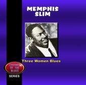 Three Women Blues by Memphis Slim