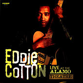 Live At The Alamo Theatre von Eddie Cotton