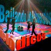 Play & Download Bailando los Recuerdos by Los Melódicos | Napster