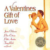 Collector's Series: A Valentine's Gift Of Love by Various Artists