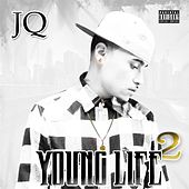 Play & Download Young Life 2 by JQ | Napster